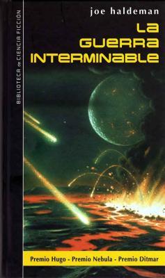 """""""La guerra interminable"""". La obra cumbre de Joe Haldeman"""